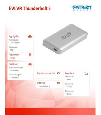 Patriot Dysk SSD EVLVR Thunderbolt 3 512GB 1600/1000MB/s