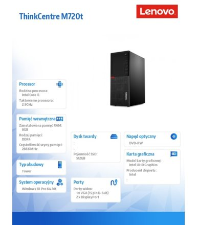 Lenovo Komputer ThinkCentre M720t Tower 10SQ0068PB W10Pro i5-9400/8GB/512GB/INT/DVD/3YRS OS